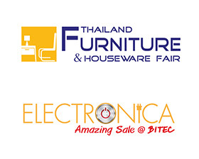 Thailand Furniture & Houseware Fair and Electronica Amazing Sale