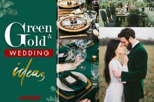 Green & Gold Wedding Ideas ธีมงานแต่งงานสุดหรู